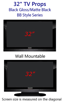 32 TV Props - HDTV Style (with Bottom Speaker) in Gloss Black/Matte Black