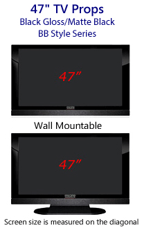 47 Prop TVs - HDTV Style (with Bottom Speaker) in Gloss Black/Matte Black