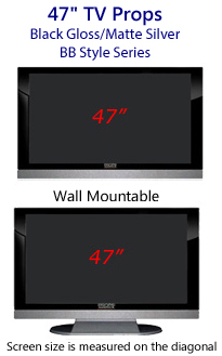 47 Inch Prop TVs - HDTV Style (with Bottom Speaker) in Gloss Black/Matte Silver