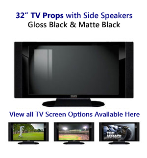32 TV Props | 32 Inch Prop TVs in Black Gloss & Matte Black with Side Speakers