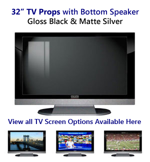 32 TV Props | 32 Inch Prop TVs in Black Gloss & Matte Silver with Bottom Speaker