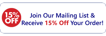 15% Off Your Order when you join our mailing list today